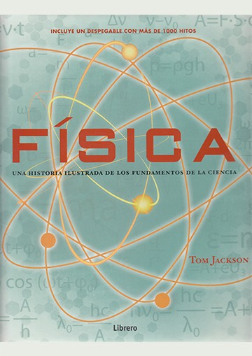 Historia Ilustrada. Física