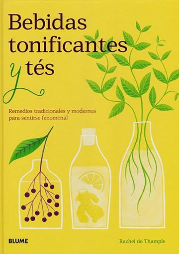 Bebidas tonificantes y tés