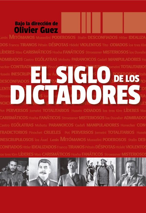 El siglo de los dictadores