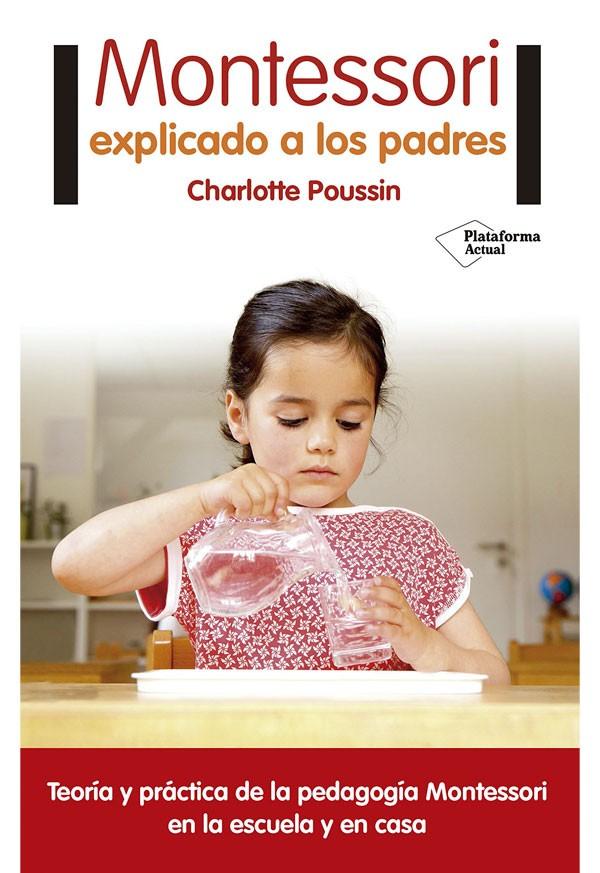Montessori explicado a los...