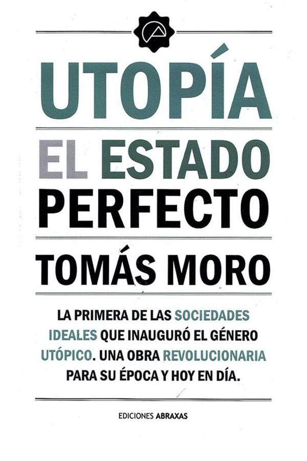 Utopía. El estado perfecto