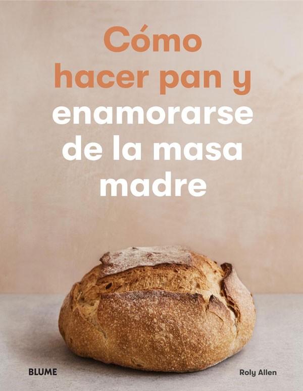 Como hacer pan y enamorarse...