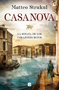 Casanova. Sonata de los...