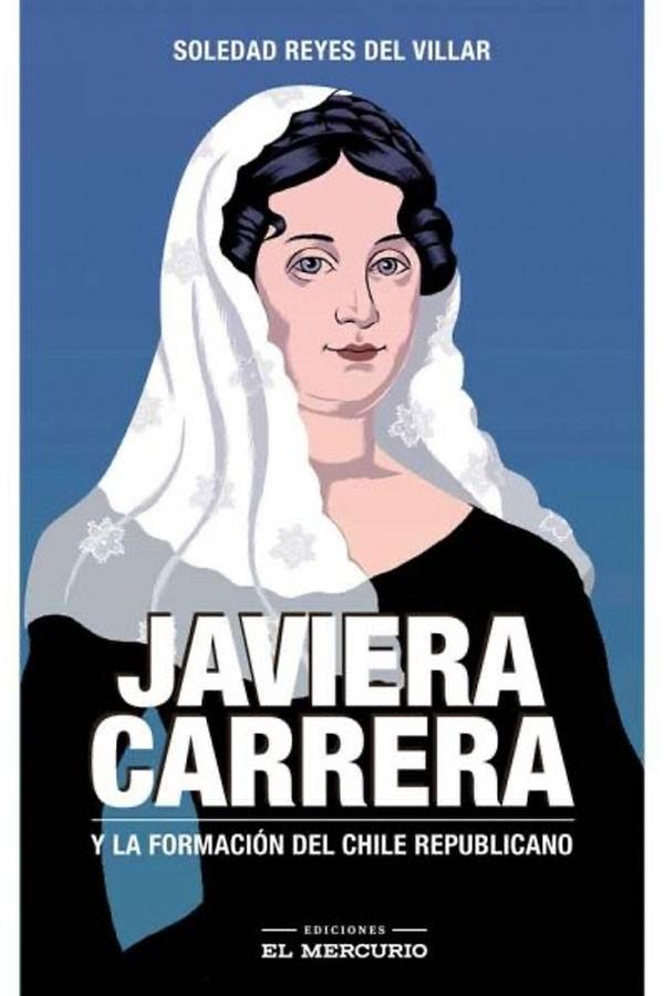 Javiera Carrera y la...