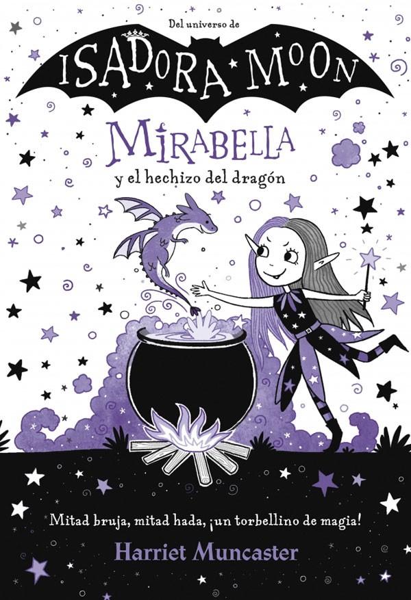 Mirabella y el hechizo del...