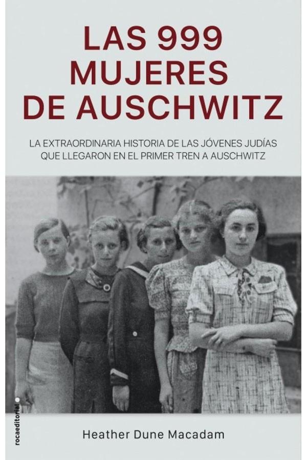 Las 999mujeresdeAuschwitz