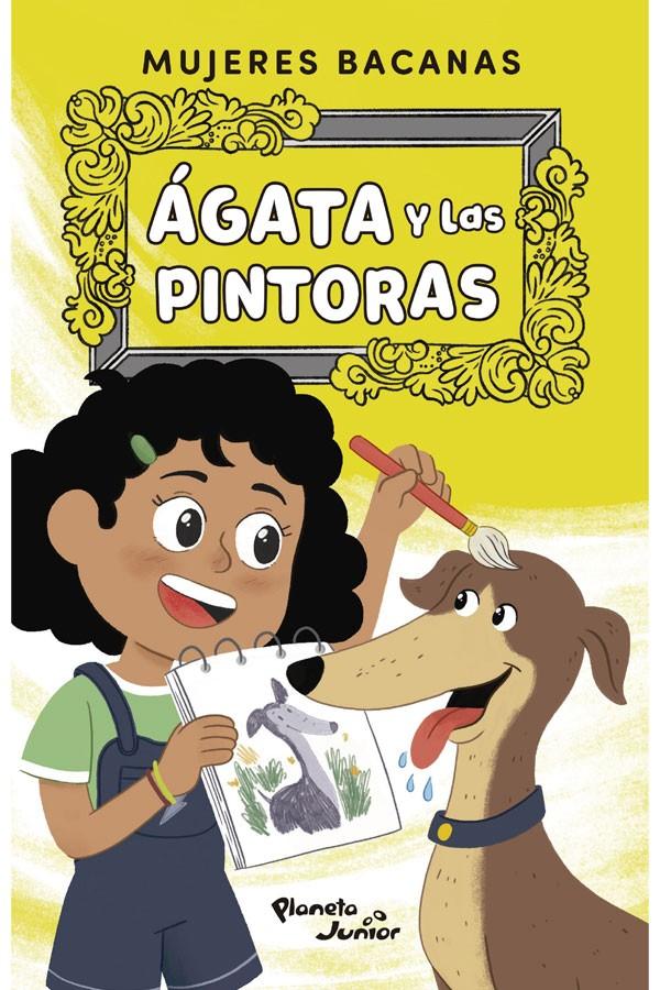 Ágata y las pintoras....