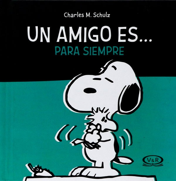 Snoopy. Un amigo es… Para...