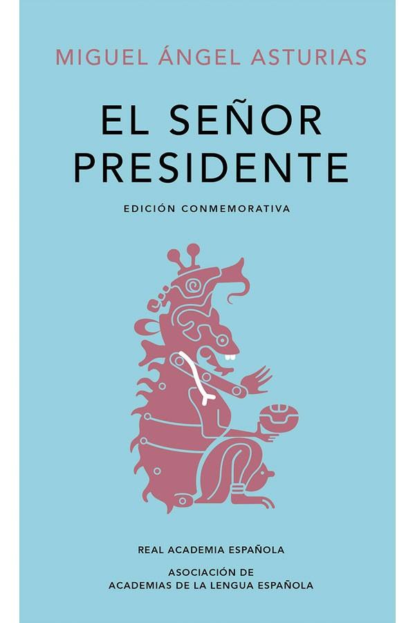 El señorpresidente