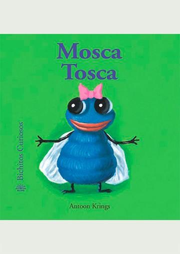 Mosca Tosca
