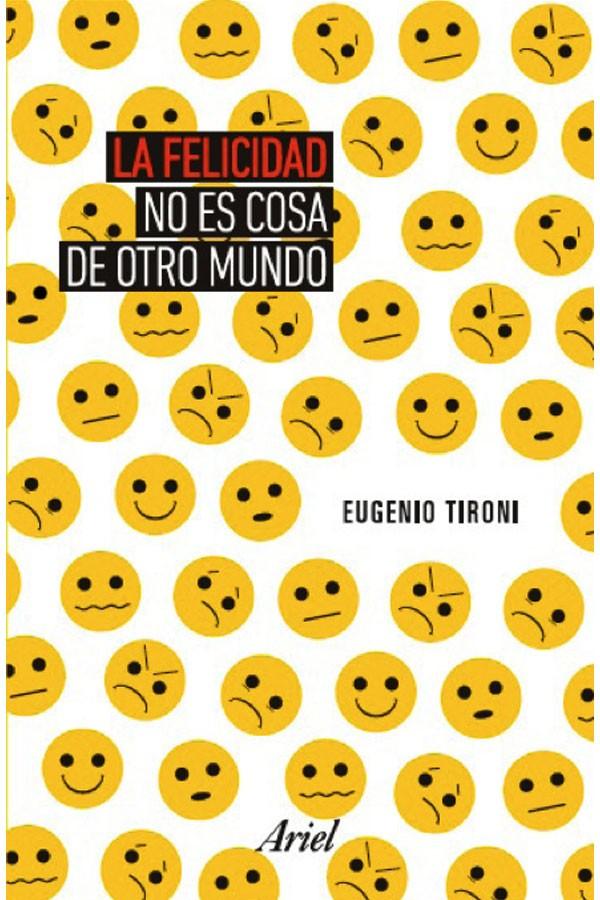 La felicidad no es cosa de...