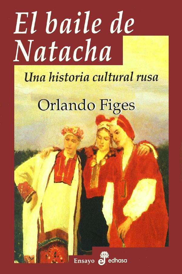 El baile de Natacha. Una...