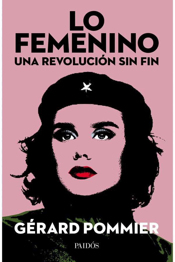 Lo femenino, una revolución...
