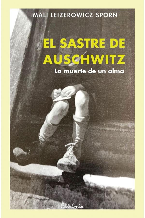 El sastre de Auschwitz. La...