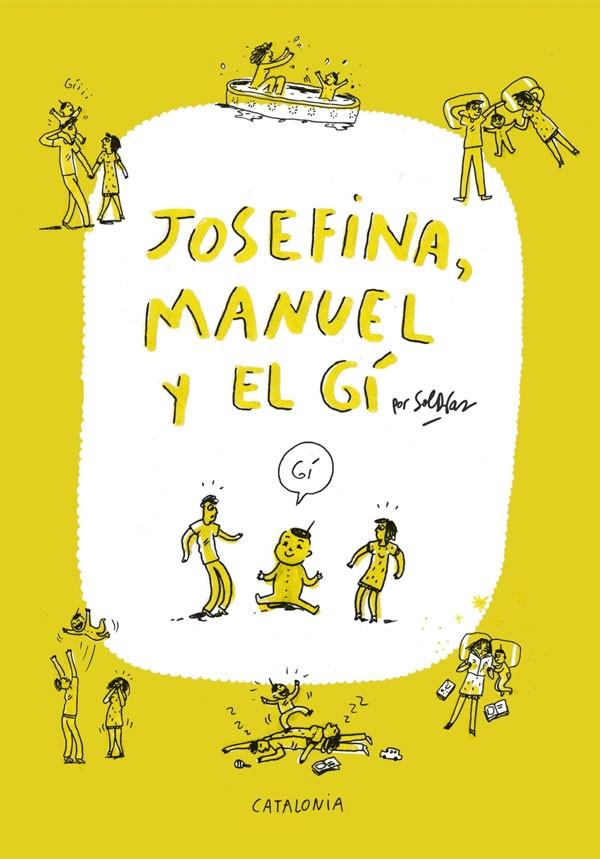 Josefina, Manuel y el Gí