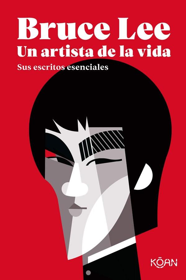 Bruce Lee. Un artista de la...