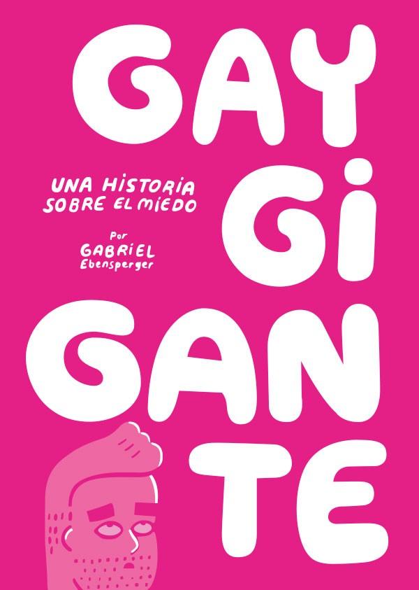 Gay gigante. Una historia...