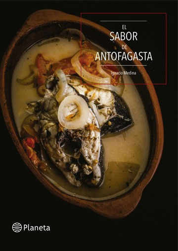 El sabor de Antofagasta