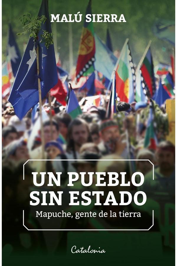 Un pueblo sin estado Mapuche
