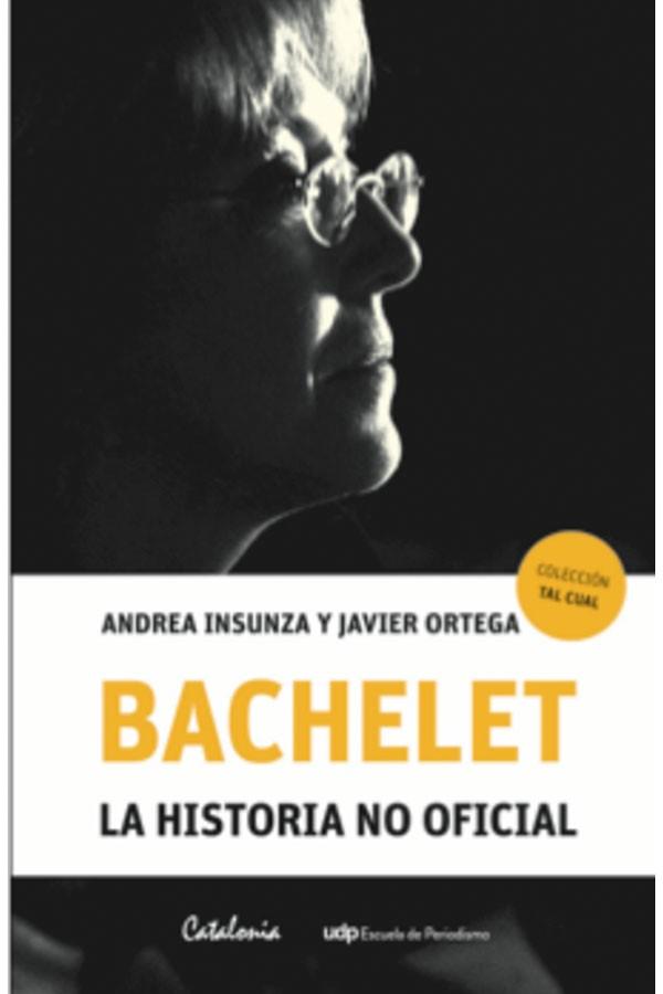 Bachelet. La historia no...