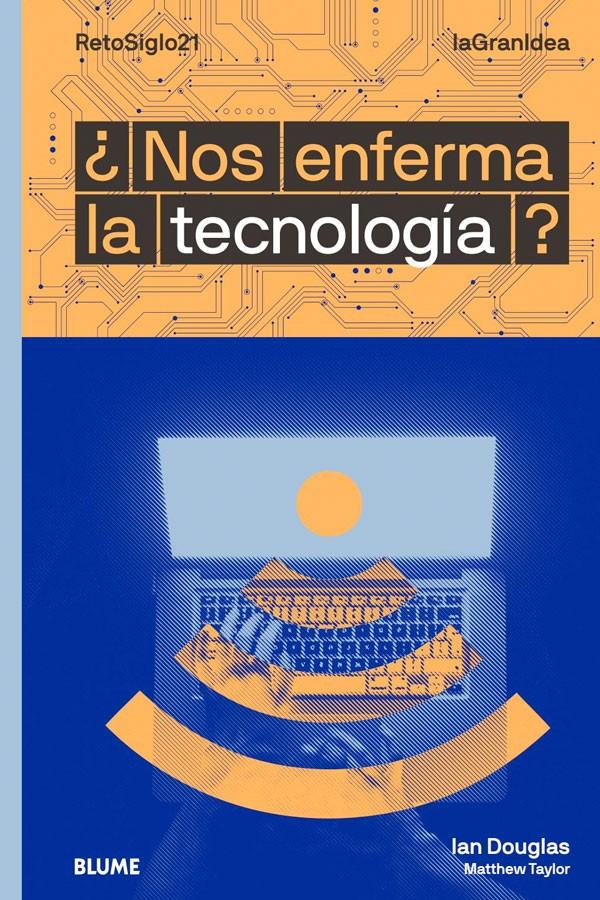 ¿Nos enferma la tecnología?