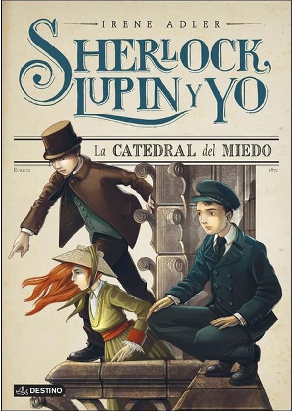Sherlock  lupin y yo. La...