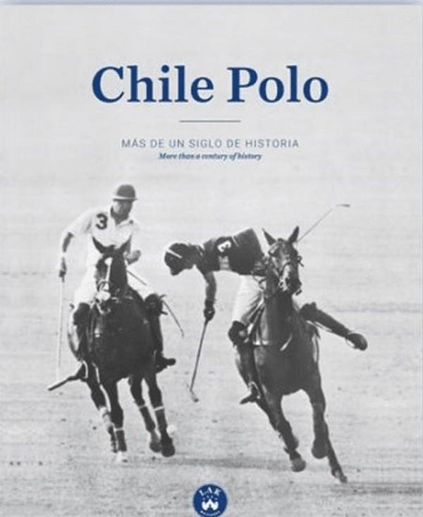 Chile polo. Más de un siglo...