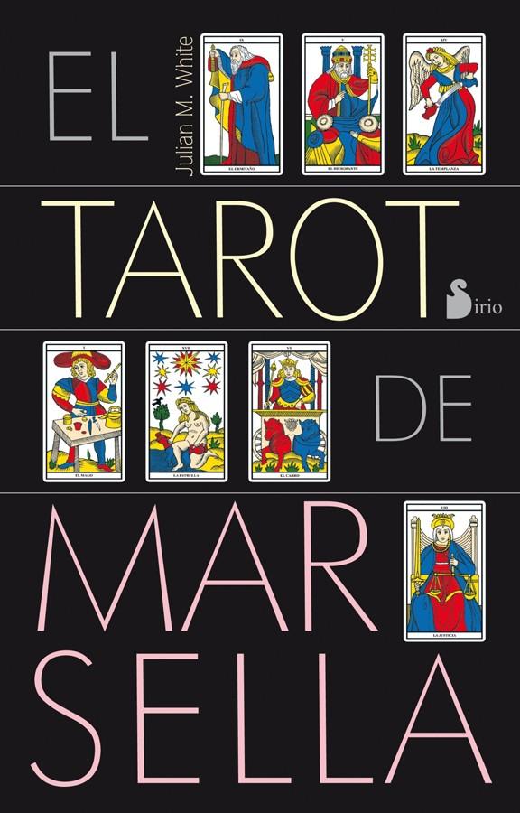 El tarot de Marsella [pack]
