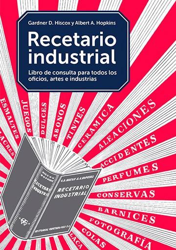 Recetario Industrial. Libro...