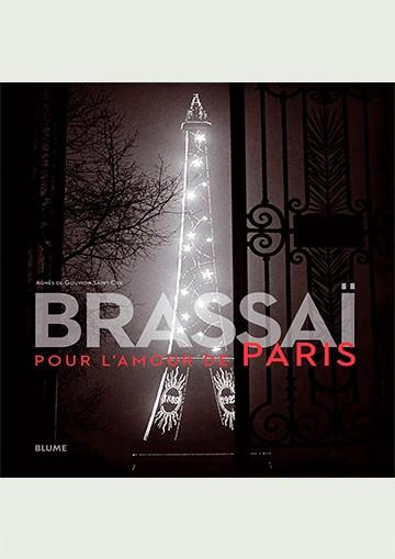 Brassaï. Pour l'amour de Paris