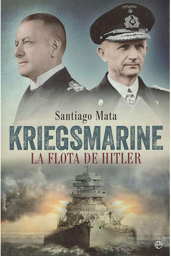 Kriegsmarine · La flota de...