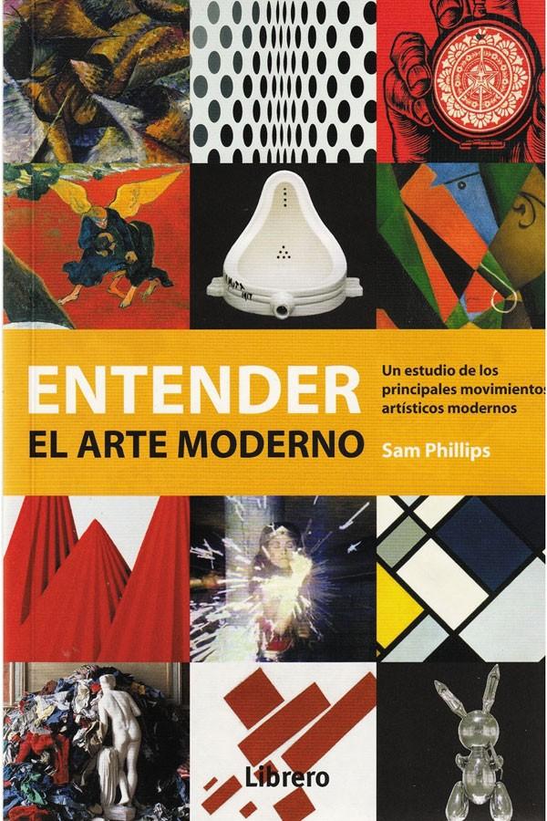 Entender el Arte Moderno