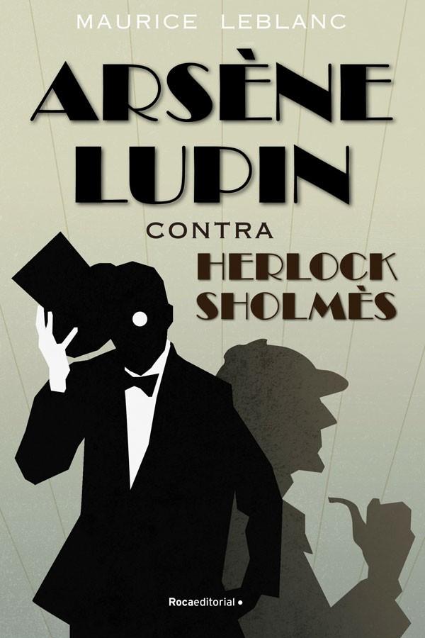Arsène Lupin contra Herlock...