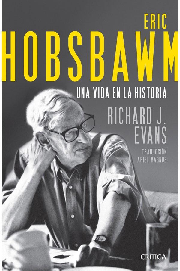 Eric Hobsbawm una vida en...