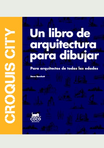Croquis City. Un Libro De...