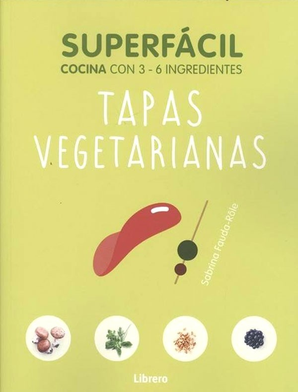 Tapas Vegetarianas. Con 3-6...