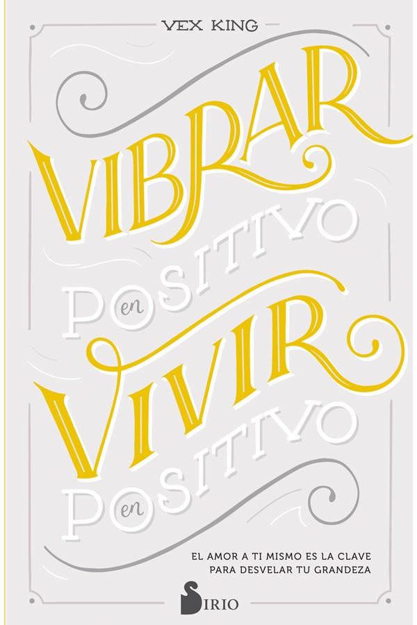 Vibrar en positivo vivir en...