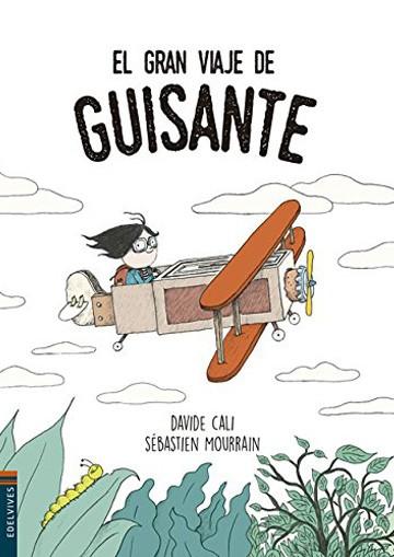Gran Viaje De Guisante, El