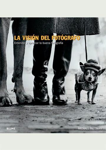 La Visión Del Fotógrafo