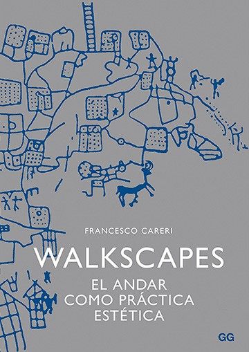 Walkscapes. El andar como...