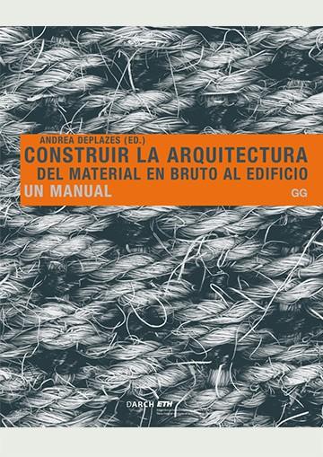 Construir La Arquitectura....