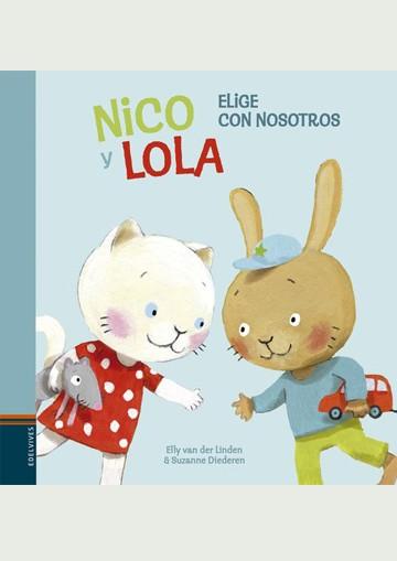 Nico Y Lola - Elige Con...
