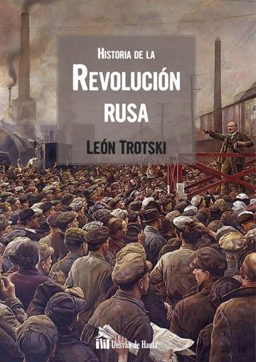 Historia De La Revolucion Rusa