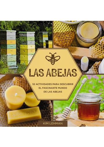 Abejas, Las