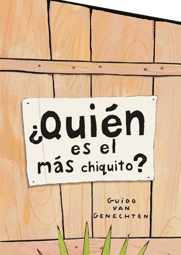 Quien Es El Mas Chiquitito?