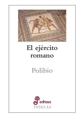 Teselas - Ejercito Romano, El