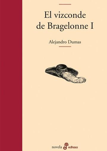 Vizconde De Bragelonne I, El