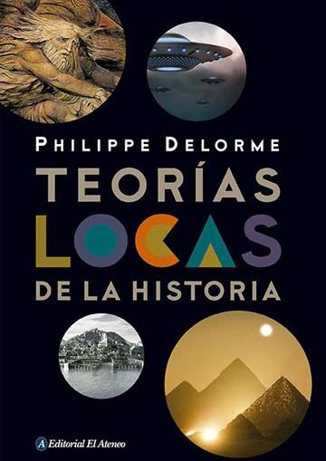 Teorias Locas De La Historia