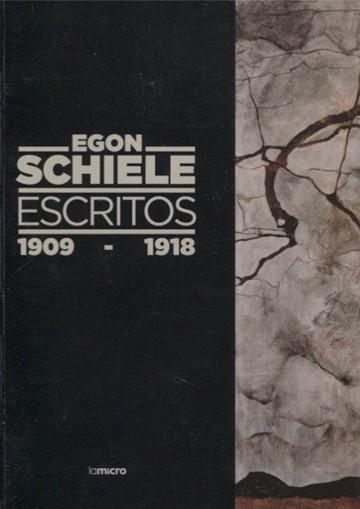 Egon Schiele. Escritos 1909...