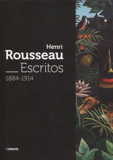 Henri Rousseau. Escritos...